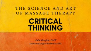 critical thinking for massage therapists