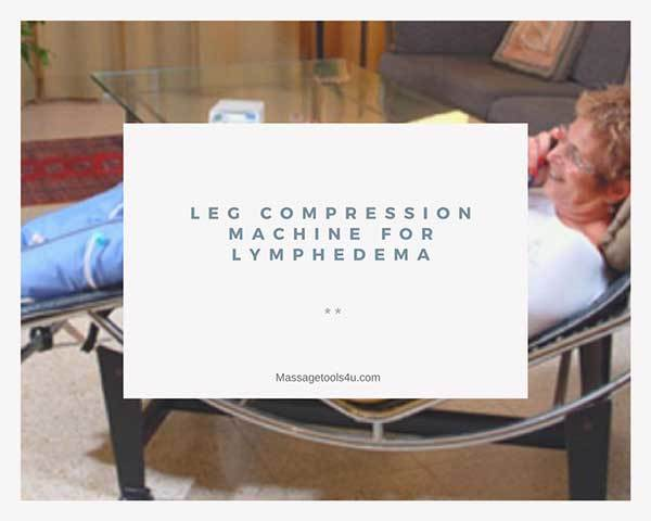 Leg compression machine for lymphedema  Does it actually