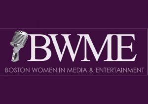 Boston Women in Media and Entertainment (BWME)