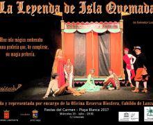 El Cabildo de Lanzarote colabora con la programación de las Fiestas del Carmen en Playa Blanca y Valterra con la representación de la obra 'La Leyenda de Isla Quemada' de la Reserva de la Biosfera