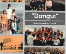 """""""Dongui"""", el libro que compila buena parte de la historia deportiva de Lanzarote a través de 500 entrañables páginas, escritas y documentadas por Guillermo González Raviña"""