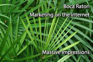 Boca Raton Marketing on the Internet