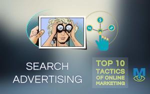 Top Ten Online Marketing Tactics That Work: Search Advertising