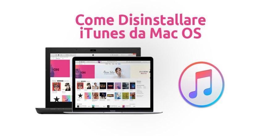 Come Disinstallare iTunes da Mac OS