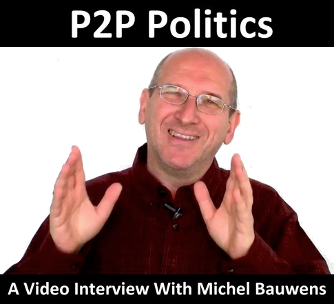 p2p-politics-peer-to-peer-social-movements-michel-bauwens-size485.jpg