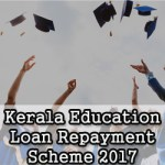 Kerala Education Loan Repayment Scheme 2017