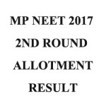 MP NEET 2017 2nd Round Counselling Result
