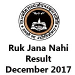 ruk-jana-nahi-december-result-2017