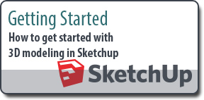 Getting Started With Sketchup