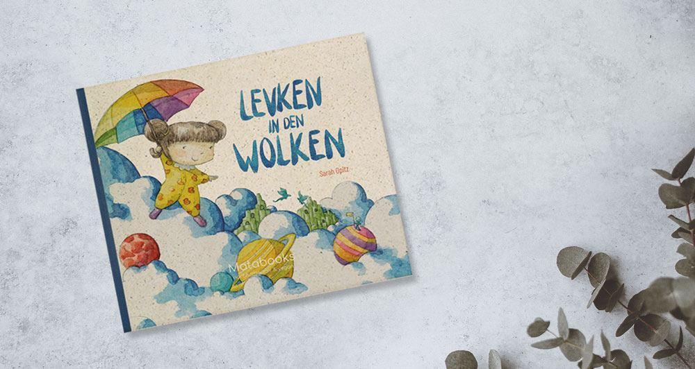 Kinderbuch Levken in den Wolken Matabooks - Matabooks Kinderbücher - Ein Zusammentreffen von Fantasie und Wirklichkeit
