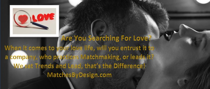 Are You Searching For Love?