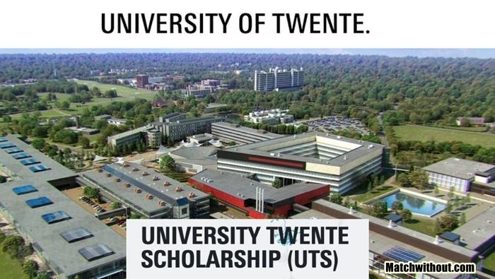 University Of Twente Scholarships (UTS) 2021 Application