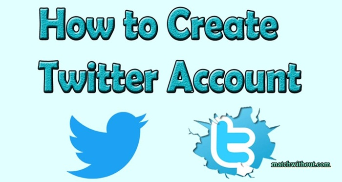 How To Create Twitter Account - Twitter Account Sign Up In 2021
