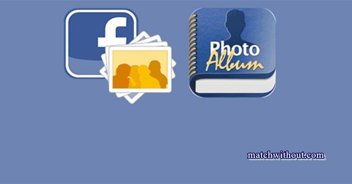 How To Create Facebook Photo Album In 2021 - FB Album Creator