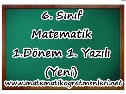 6. Sınıf Matematik 1. Dönem 1. Yazılı (Yeni)