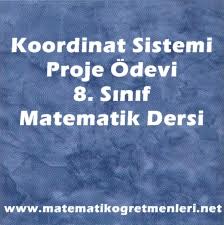 8. sınıf koordinat sistemi proje ödevi