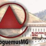 Blogueiros de Minas Gerais juntos no #Bloguemus Quæ Sera Tamen