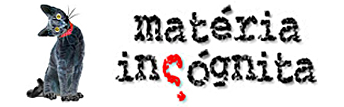 Matéria Incógnita