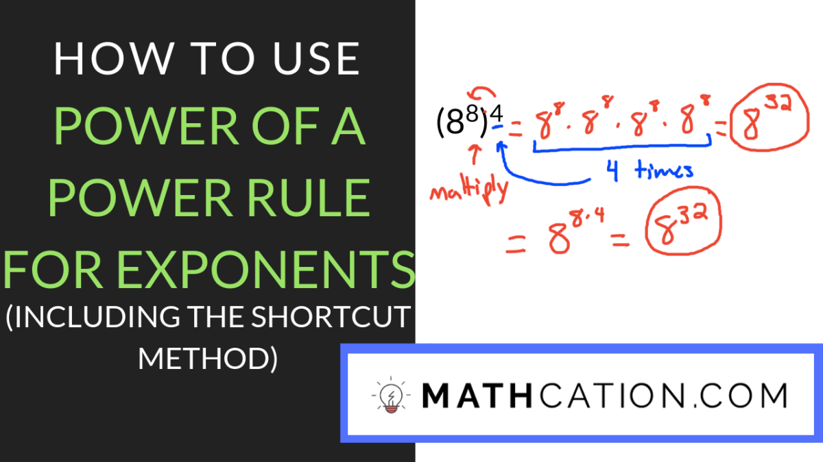 medium resolution of The Secret to Using the Power of a Power Rule for Exponents   Mathcation