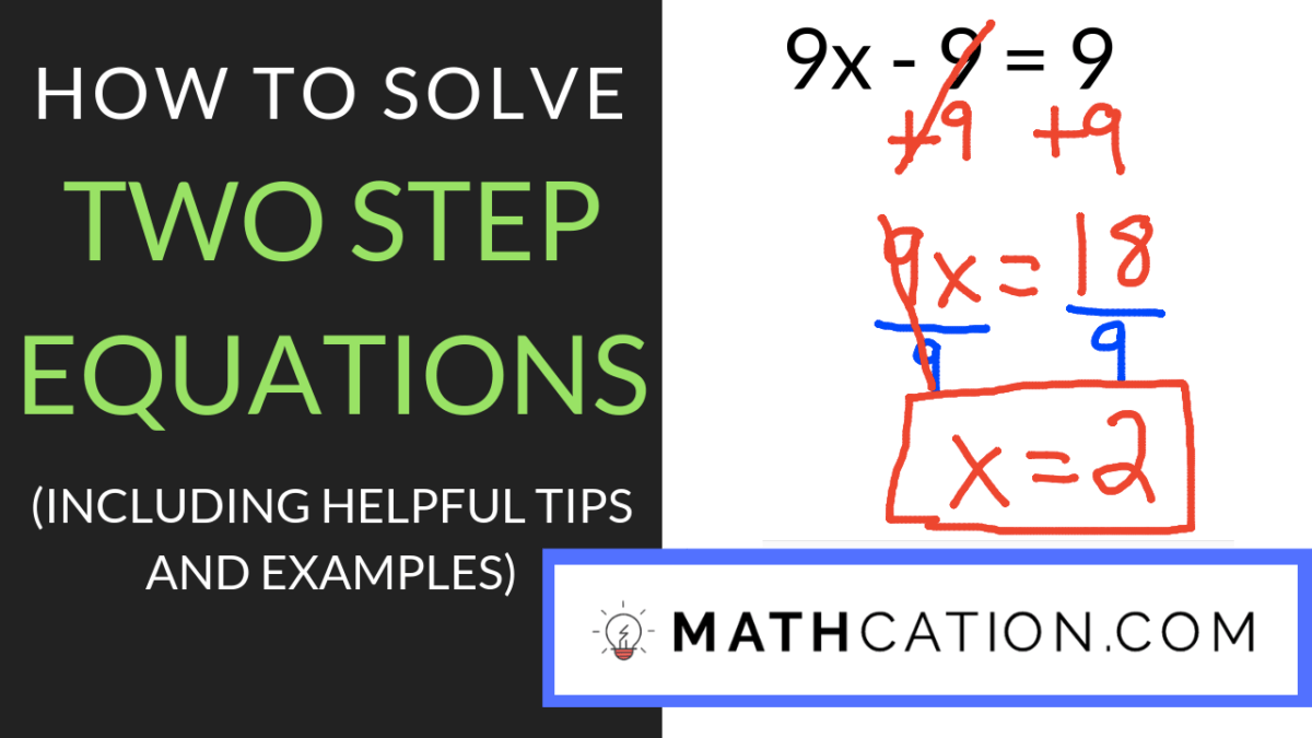 medium resolution of The Best Method for Solving Two Step Equations Worksheet   Mathcation