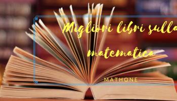 Migliori libri sulla matematica