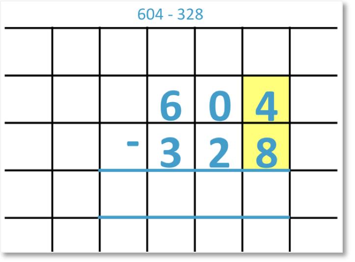 604 – 328 set out as column subtraction