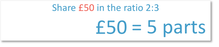Share £50 in the ratio 2:3 dividing 50 by the 5 parts