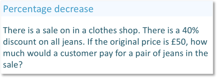 Real life percentage decrease worded question, decreasing the price of jeans by 40%