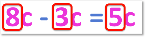 subtracting terms by looking at the coefficients 8c - 3c = 5c