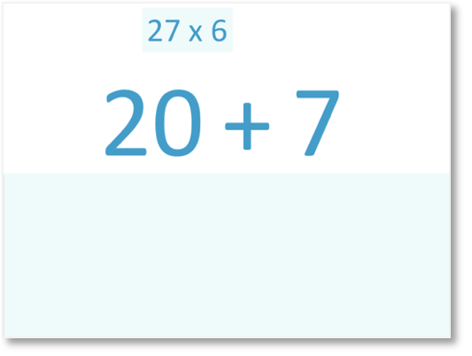 27 x 6 with 27 partitioned into 20 + 7