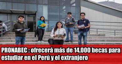 PRONABEC : ofrecerá más de 14,000 becas para estudiar en el Perú y el extranjero