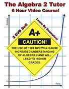 Algebra Help: The Algebra 2 Tutor -- 2 DVD Set -- 6 Hour Course