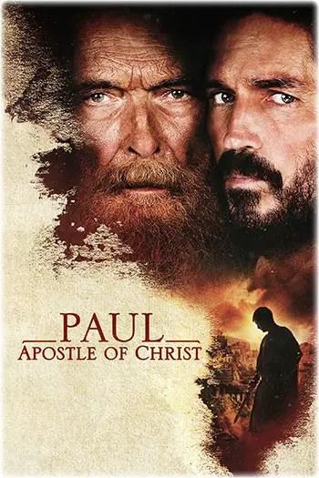 Paul, Apostle of Christ - 2018