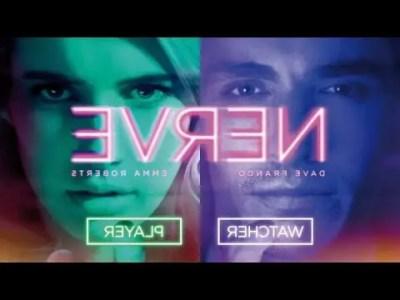 nerve 2016 - Nerve - Θάρρος ή Αλήθεια - 2016