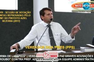 Vereador Dida Pires acusa prefeito Aziel Bezerra, empresários e equipe administrativa de estarem roubando na prefeitura 70