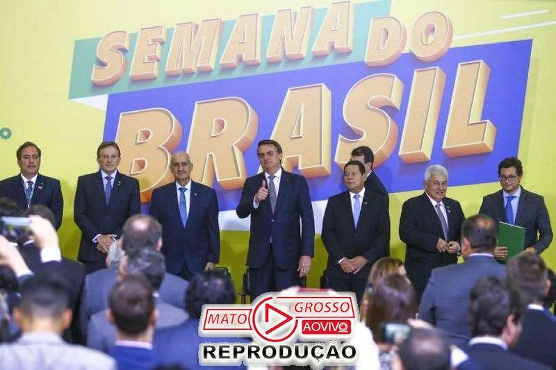 """Bolsonaro lança no Palácio do Planalto, """"Semana do Brasil"""" de 6 à 15 de Setembro, 65"""