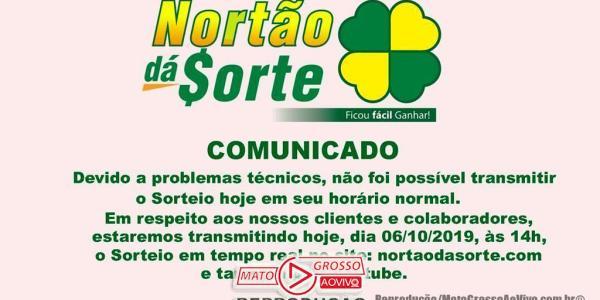 Nortão da Sorte deste Domingo 06/10 tem sorteio adiado para 14:00, devido a problemas técnicos 33