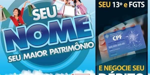 SEU NOME SEU MAIOR PATRIMÔNIO: Devedores poderão negociar débitos com lojistas com campanha lançada pela CDL 26