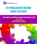 The Problem With Needing Things Yesterday White Paper