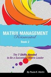 Matrix Management Reinvented: Book 2