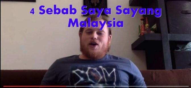 4 Sebab Saya Sayang Malaysia