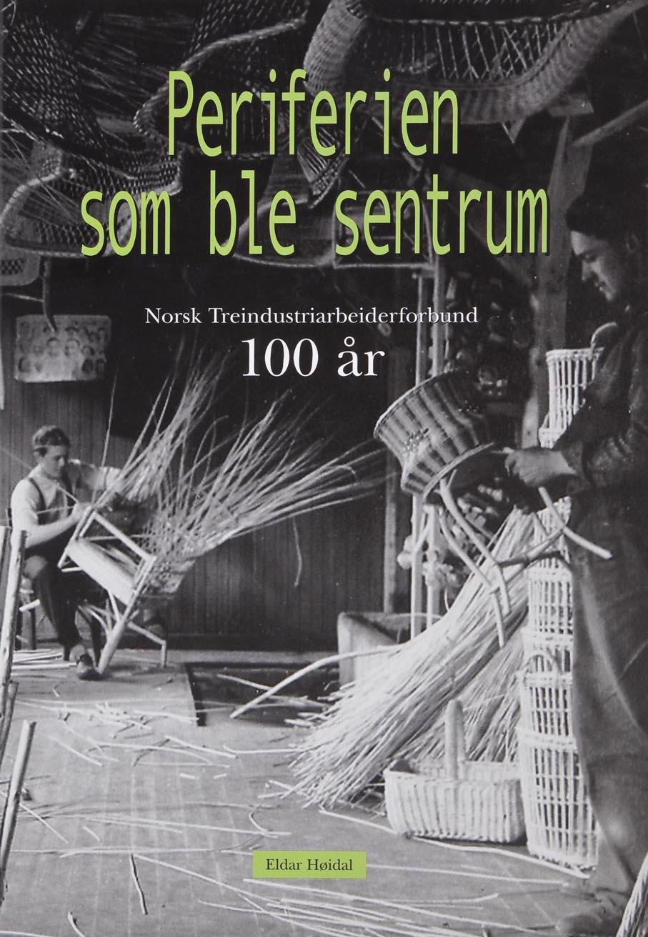 Eldar Høidal. Periferien som ble sentrum: Norsk treindustriarbeiderforbund 100 år. Norsk treindustriarbeiderforbund. Oslo, 2004.