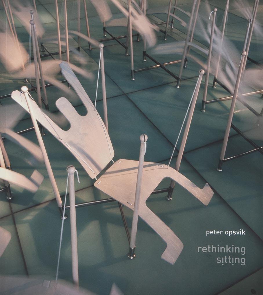 Peter Opsvik. Rethinking sitting. Gaidaros Forlag. Oslo, 2008.