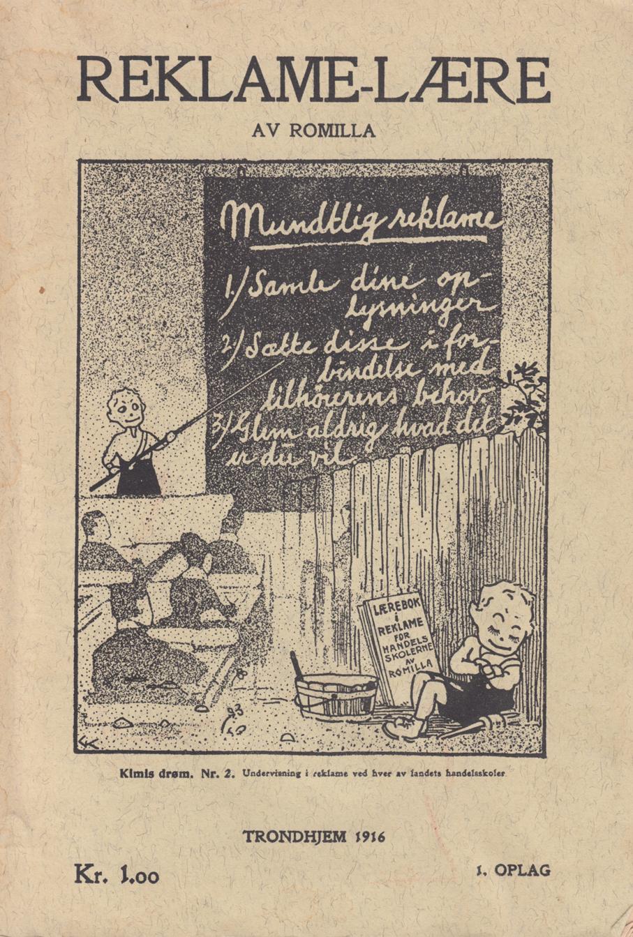 Robert Millars Reklame-lære kom i 1916. Her som faksimileutgave trykket av Adresseavisen, 1971.
