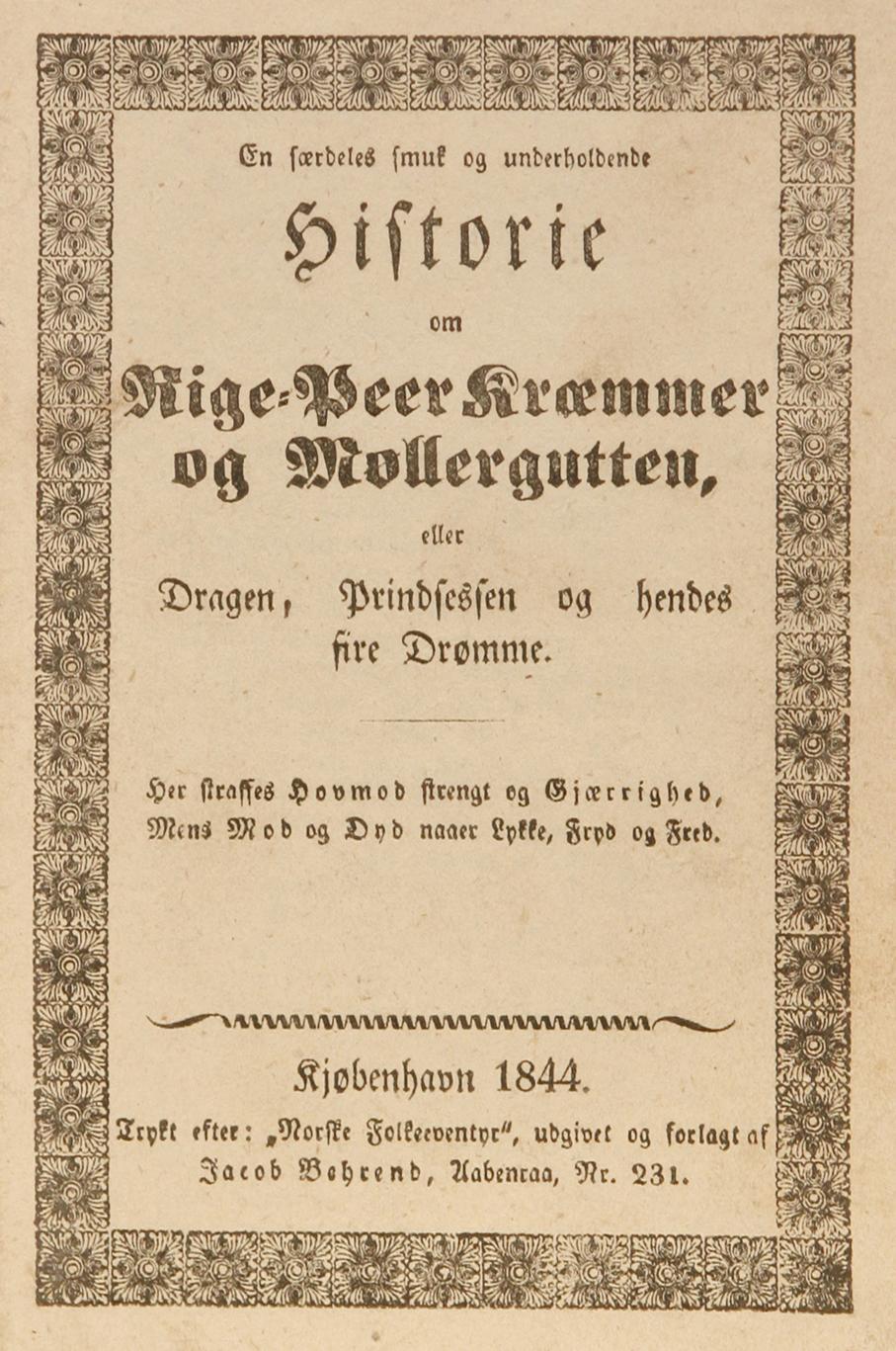 Forside til Asbjørnsen og Moes «Rige-Peer og Kræmmer og Møllergutten, eller Dragen, Prindsessen og hendes fire Drømme» utgitt i 1844.