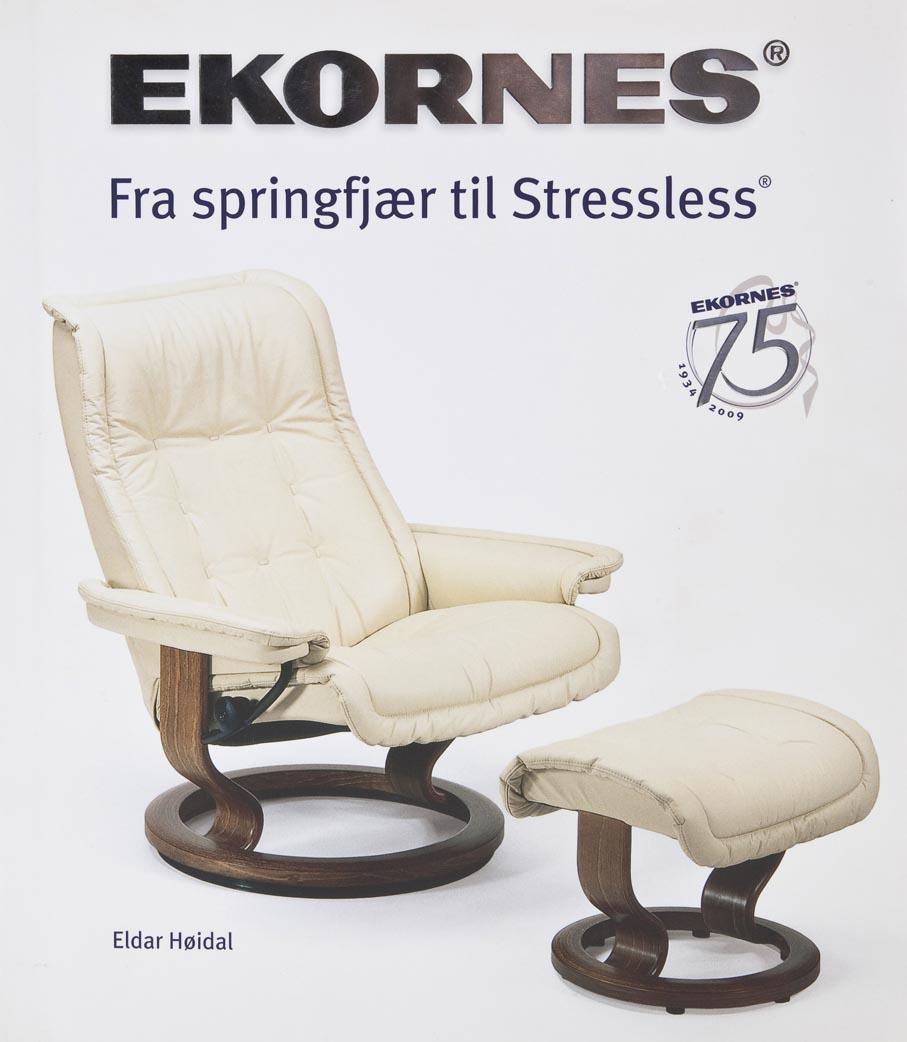 Eldar Høidal. Ekornes: Fra springfjær til Stressless. Ekornes ASA. Ikornnes, 2009.
