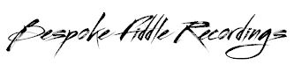 Bespoke Fiddle Recordings