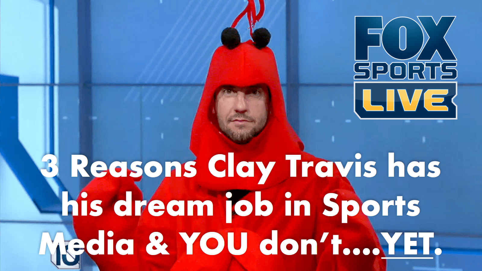 3 Reasons Clay Travis has YOUR dream job in sports radio and you don't