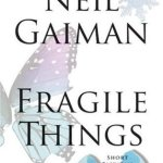 fragile-things-neil-gaiman