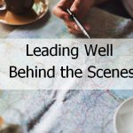 Leading well behind the scenes